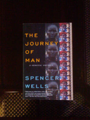 The Journey of man - By Spencer Wells
